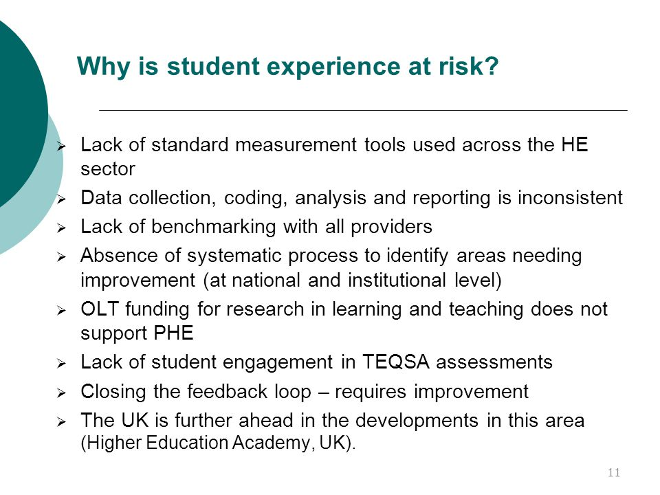 Why is student experience at risk.