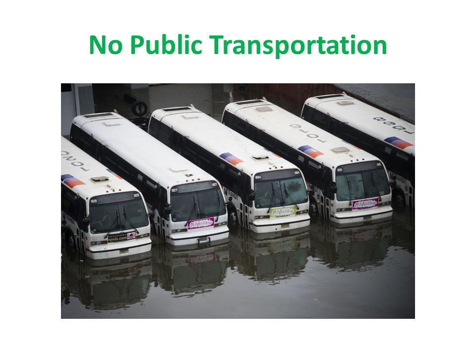 No Public Transportation