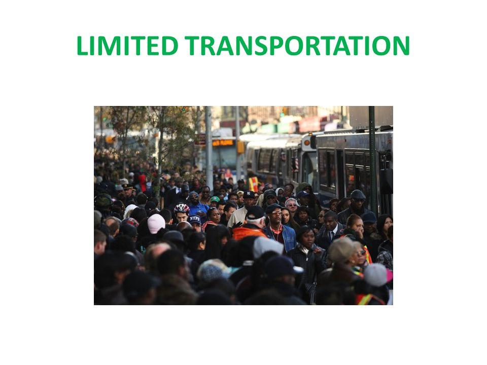 LIMITED TRANSPORTATION
