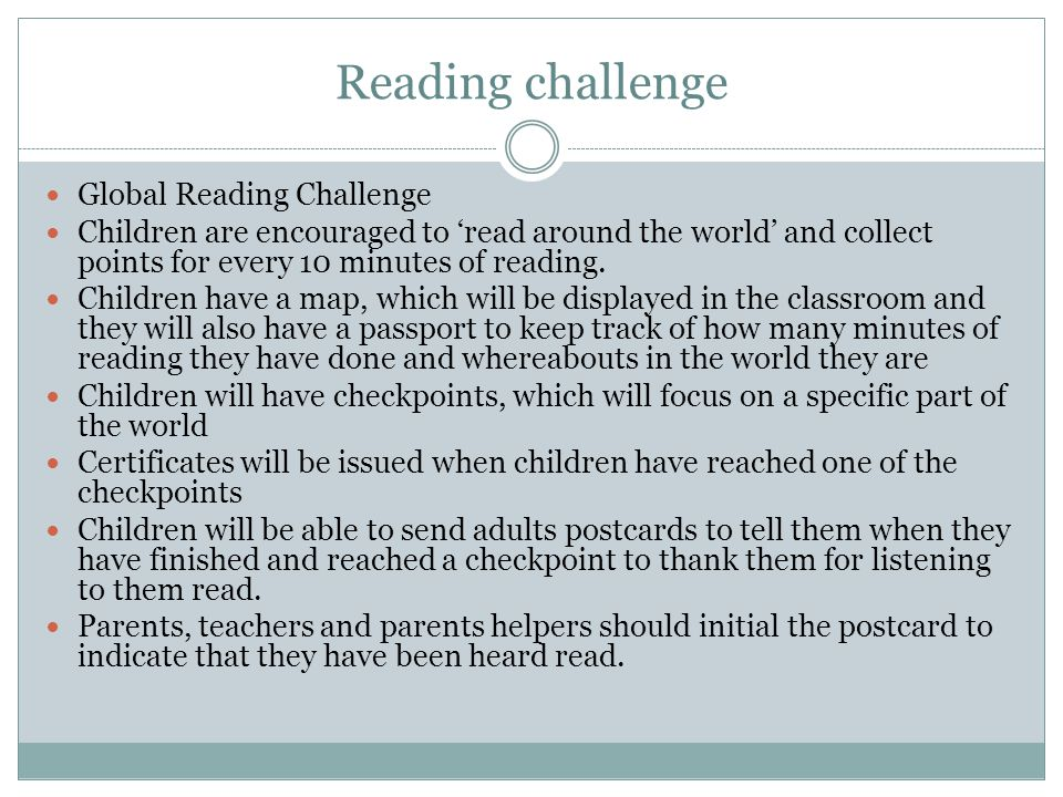 Reading challenge Global Reading Challenge Children are encouraged to 'read around the world' and collect points for every 10 minutes of reading. Chil