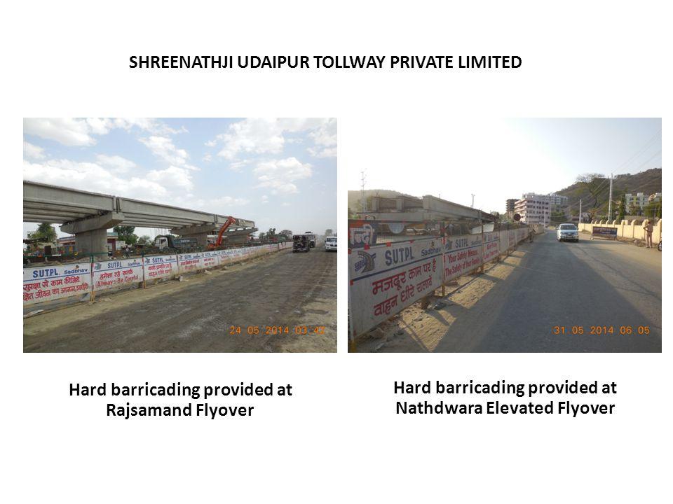 SHREENATHJI UDAIPUR TOLLWAY PRIVATE LIMITED Hard barricading provided at Nathdwara Elevated Flyover Hard barricading provided at Rajsamand Flyover
