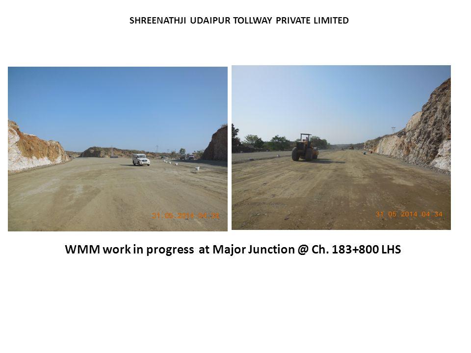WMM work in progress at Major Junction @ Ch. 183+800 LHS SHREENATHJI UDAIPUR TOLLWAY PRIVATE LIMITED