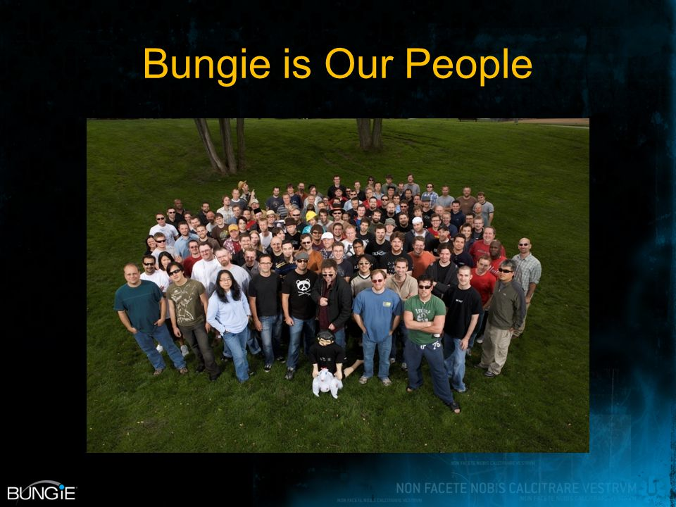 Bungie is Our People