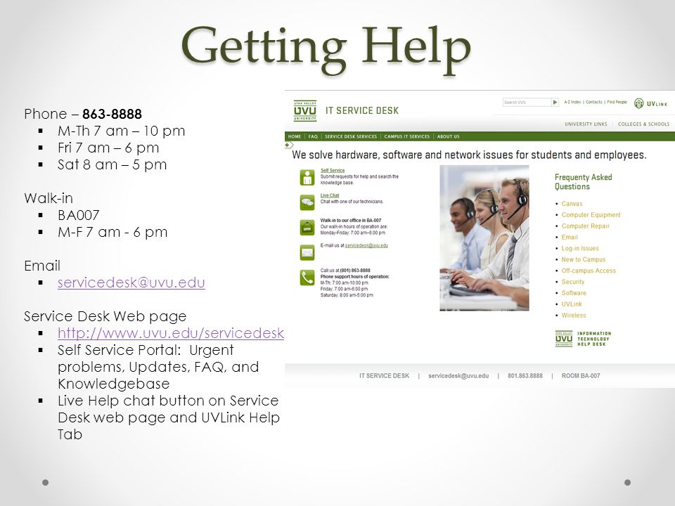 Questions? Information Technology Service Desk 863-8888