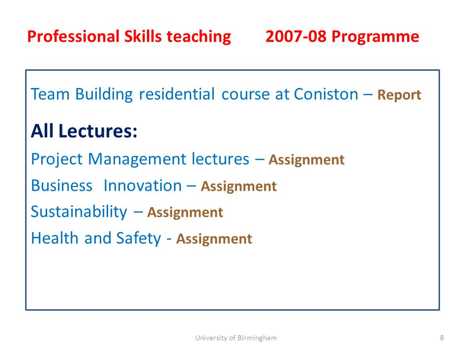 Team Building residential course at Coniston – Report All Lectures: Project Management lectures – Assignment Business Innovation – Assignment Sustaina