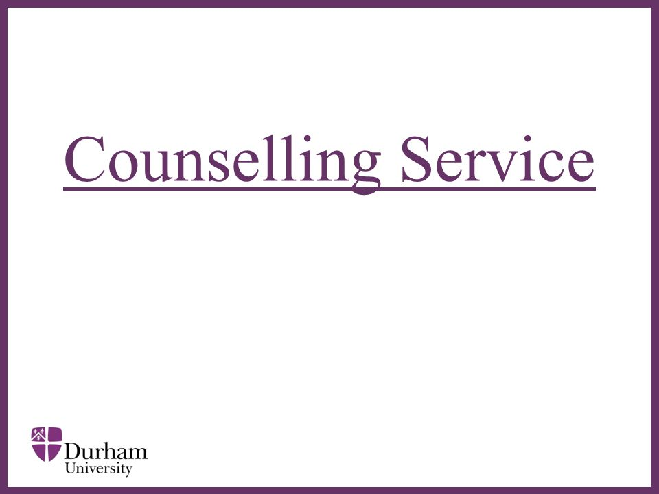 ∂ The counselling service aims to provide students with therapeutic support for personal or mental health concerns with the objective of helping them to fulfil their academic potential.