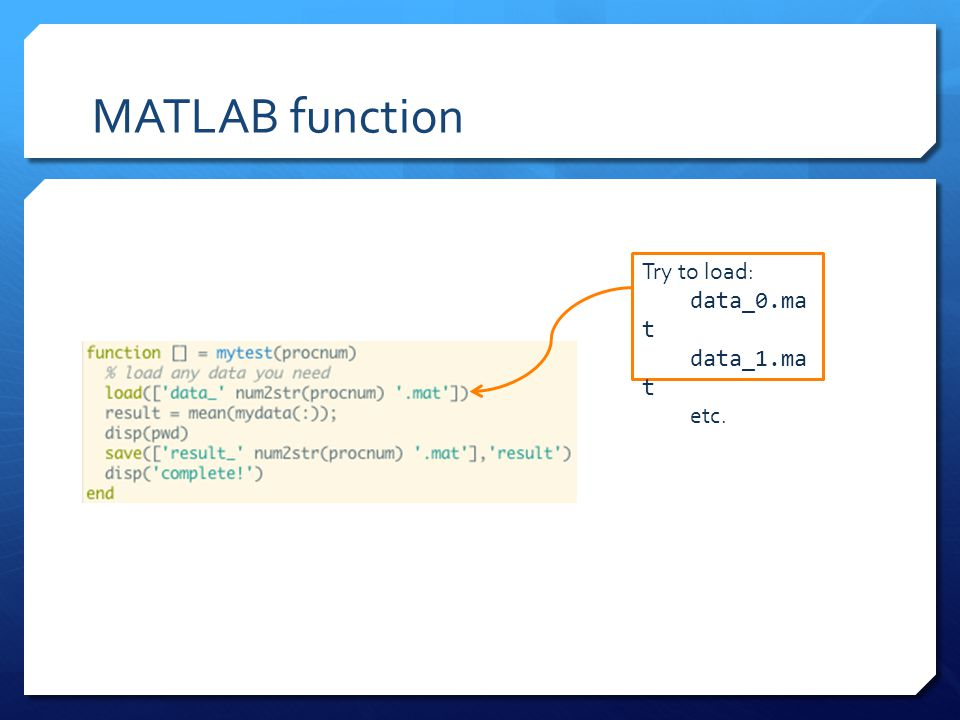MATLAB function Try to load: data_0.ma t data_1.ma t etc.