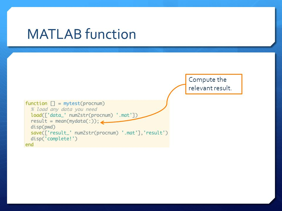 MATLAB function Compute the relevant result.
