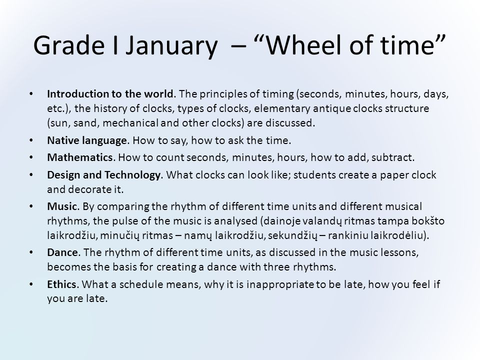 Grade I January – Wheel of time Introduction to the world.