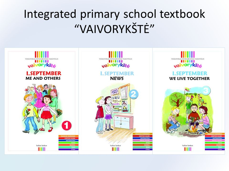 Integrated primary school textbook VAIVORYKŠTĖ