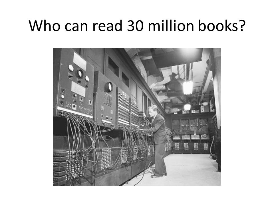Who can read 30 million books