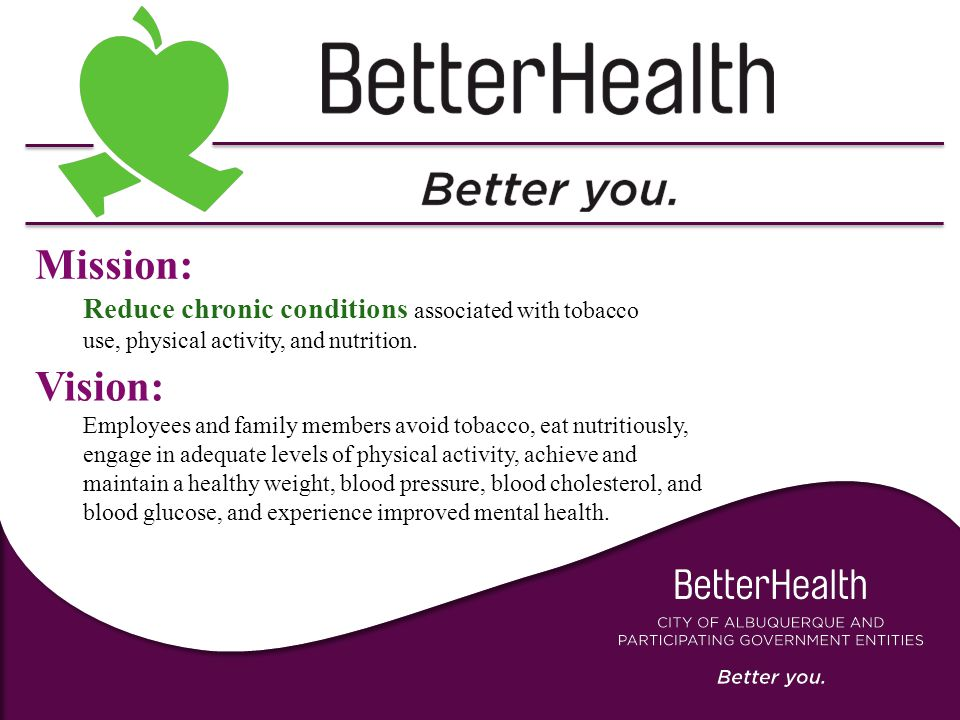 Mission: Reduce chronic conditions associated with tobacco use, physical activity, and nutrition.