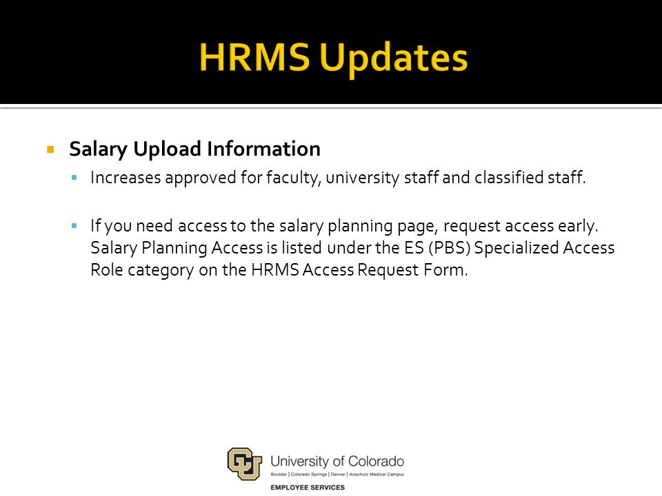  Salary Upload Information  Increases approved for faculty, university staff and classified staff.