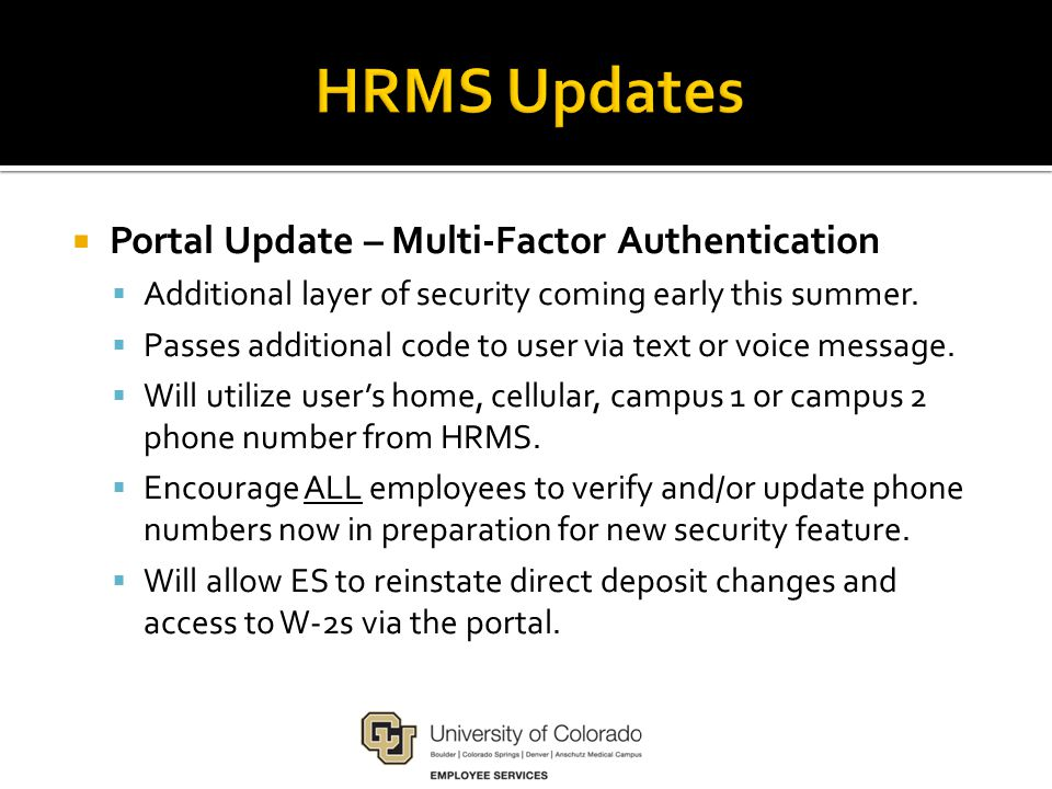  Portal Update – Multi-Factor Authentication  Additional layer of security coming early this summer.