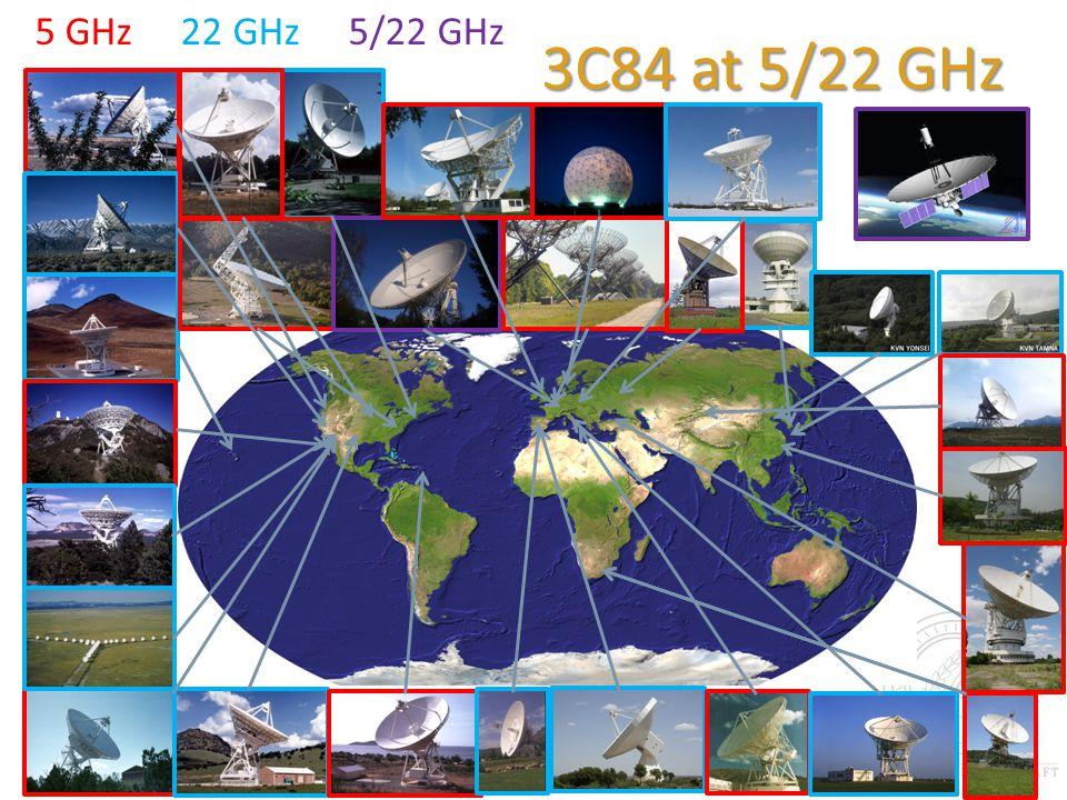 3C84 at 5/22 GHz 5 GHz 22 GHz 5/22 GHz