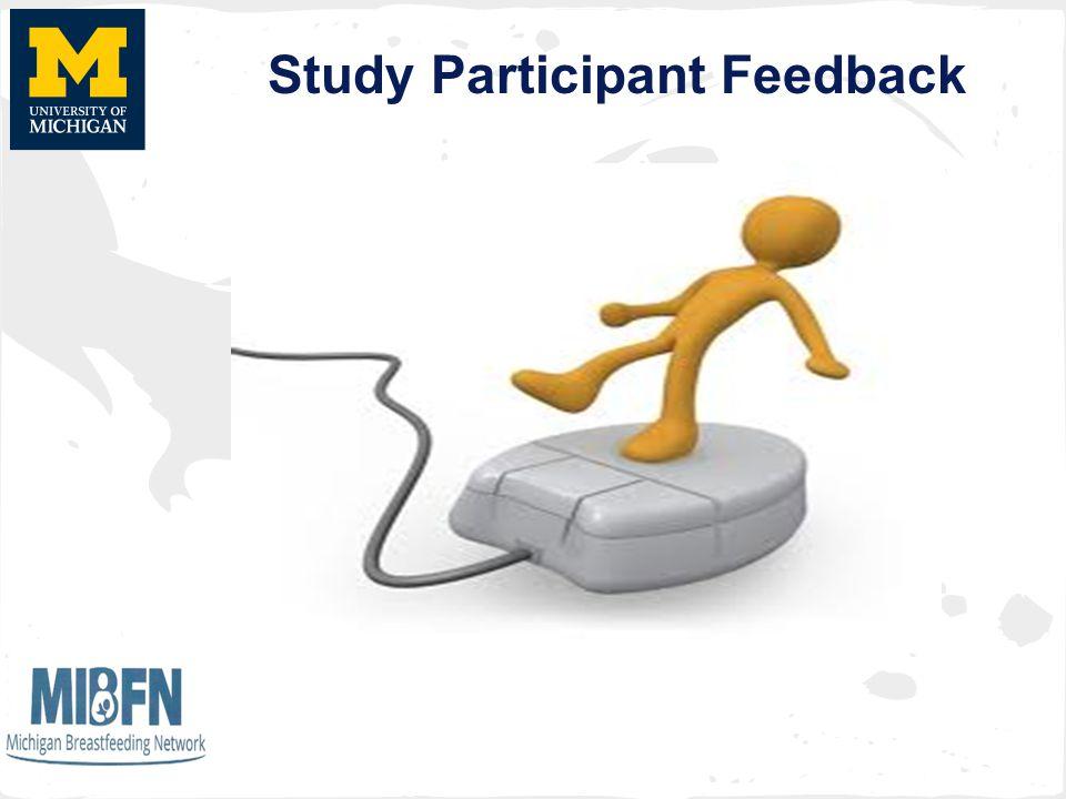 Study Participant Feedback