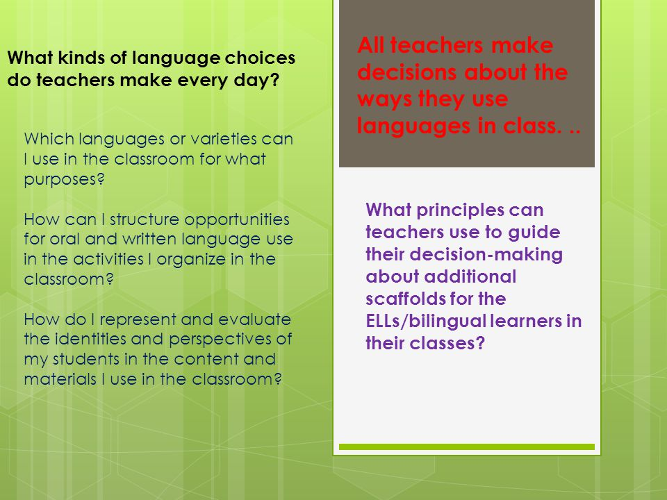 Which languages or varieties can I use in the classroom for what purposes.
