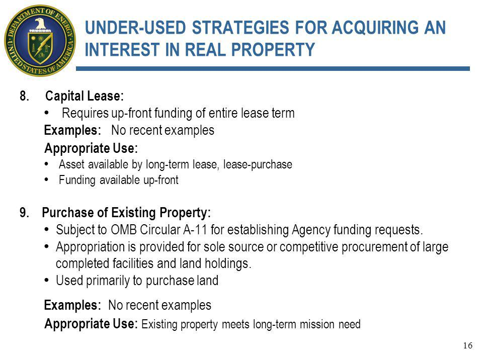 UNDER-USED STRATEGIES FOR ACQUIRING AN INTEREST IN REAL PROPERTY 8.