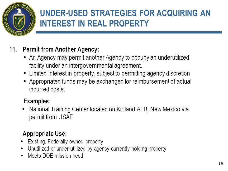 UNDER-USED STRATEGIES FOR ACQUIRING AN INTEREST IN REAL PROPERTY 11.