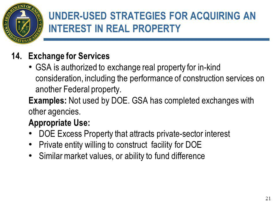 UNDER-USED STRATEGIES FOR ACQUIRING AN INTEREST IN REAL PROPERTY 14.