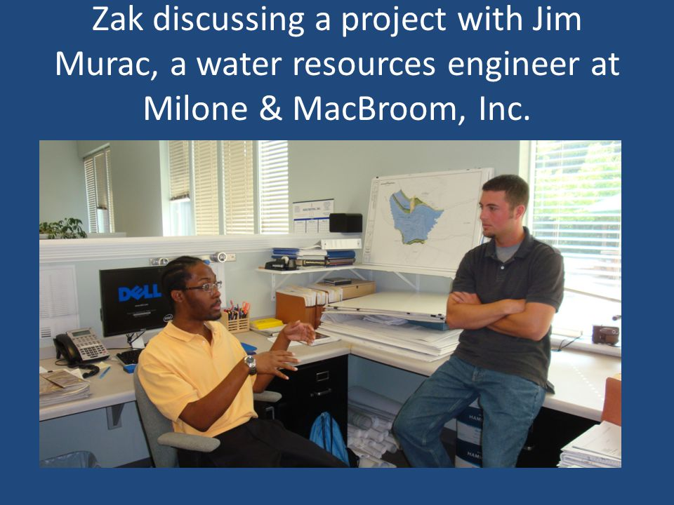 Zak discussing a project with Jim Murac, a water resources engineer at Milone & MacBroom, Inc.