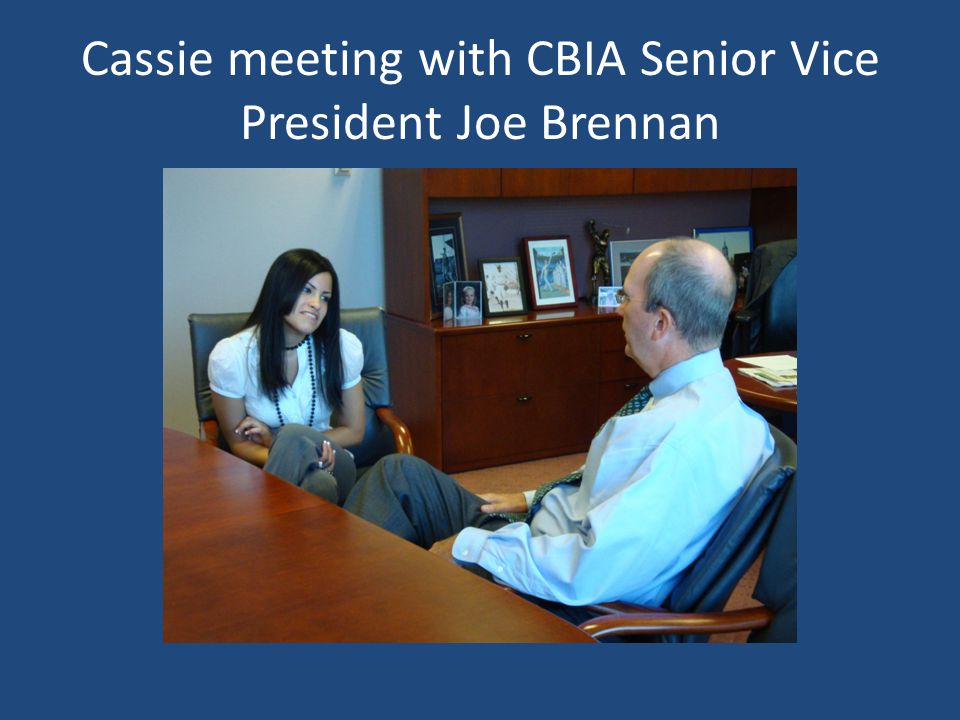 Cassie meeting with CBIA Senior Vice President Joe Brennan