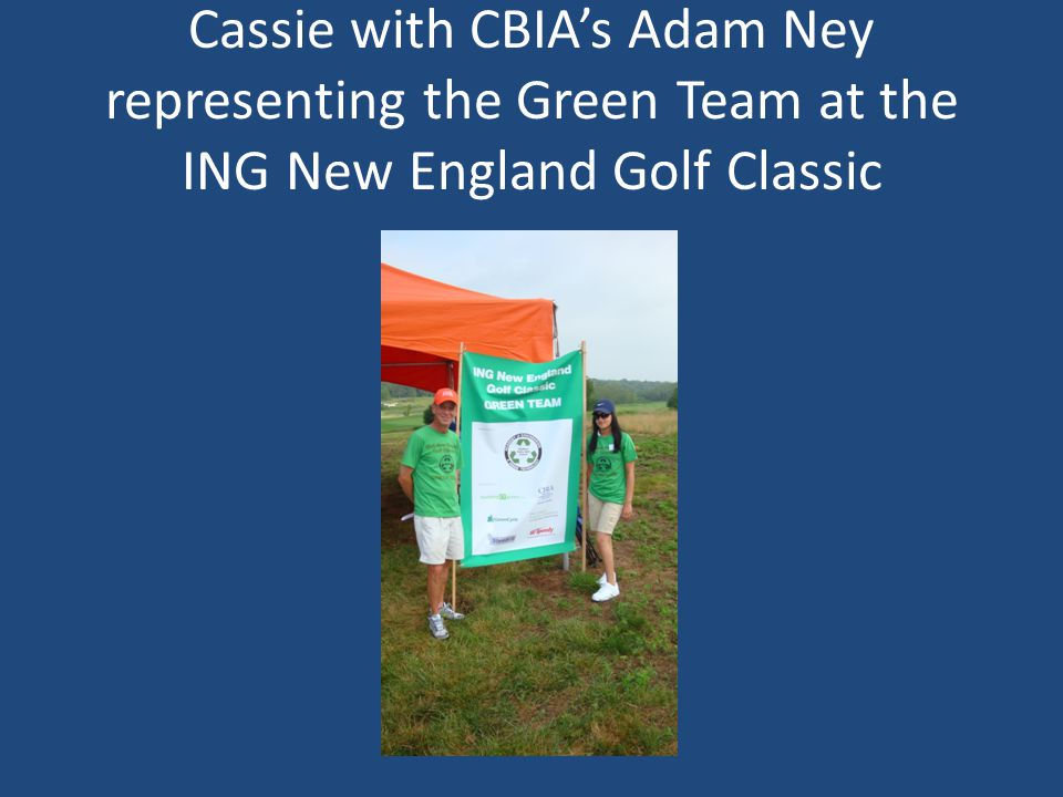 Cassie with CBIA's Adam Ney representing the Green Team at the ING New England Golf Classic