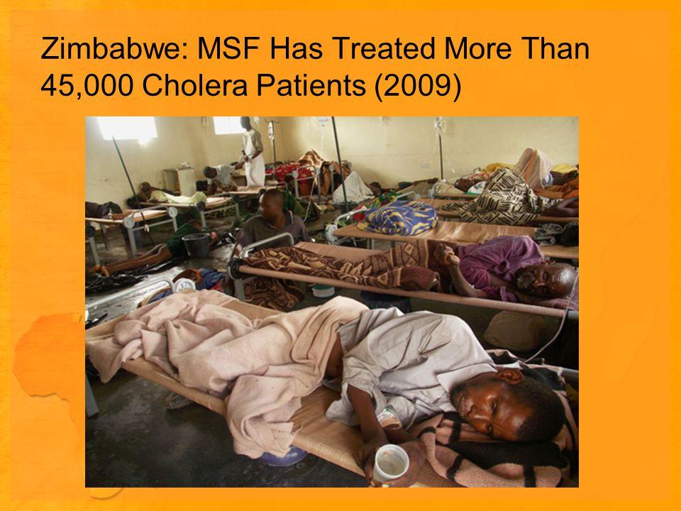 Zimbabwe: MSF Has Treated More Than 45,000 Cholera Patients (2009)