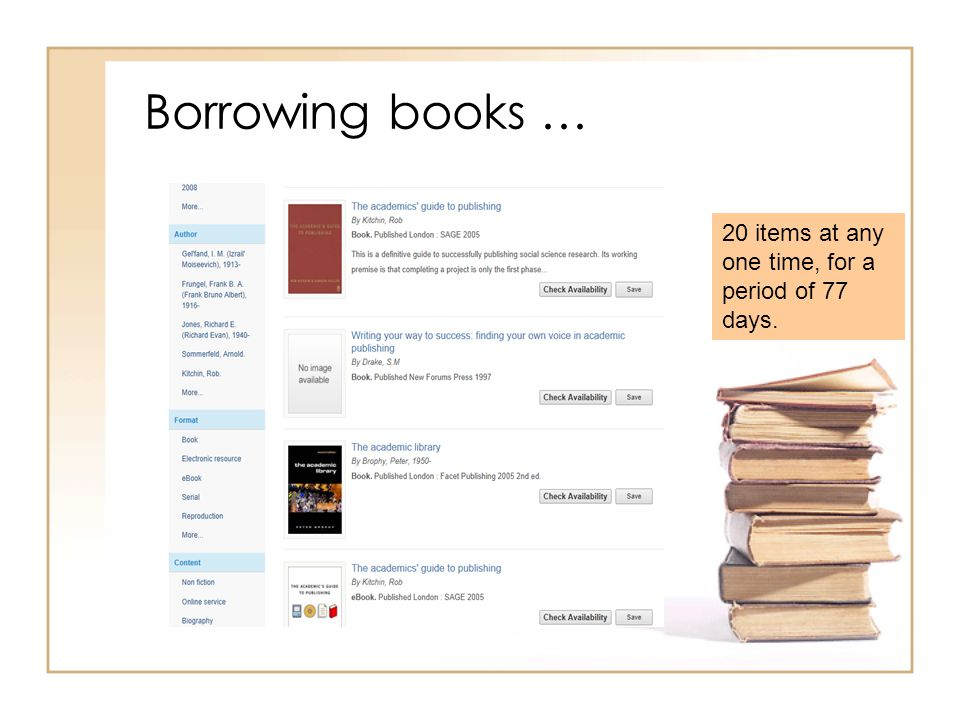 Borrowing books … 20 items at any one time, for a period of 77 days.
