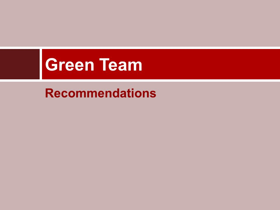 Recommendations Green Team