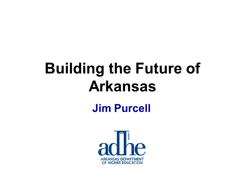 Jim Purcell Building the Future of Arkansas