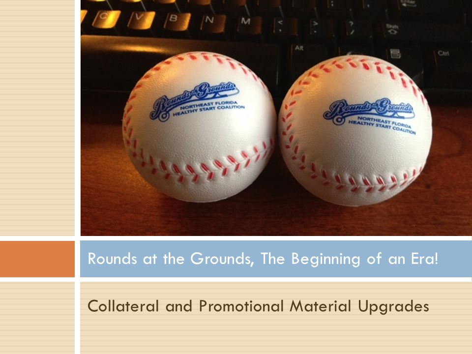Collateral and Promotional Material Upgrades Rounds at the Grounds, The Beginning of an Era!