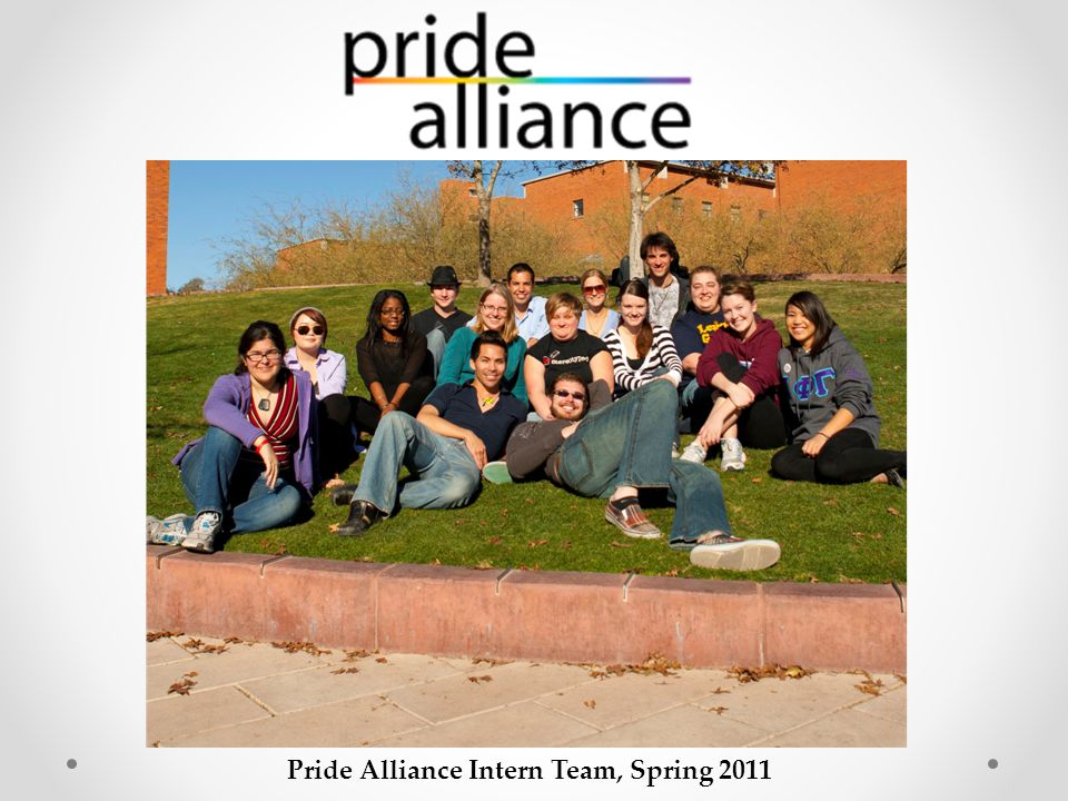 Pride Alliance Intern Team, Spring 2011