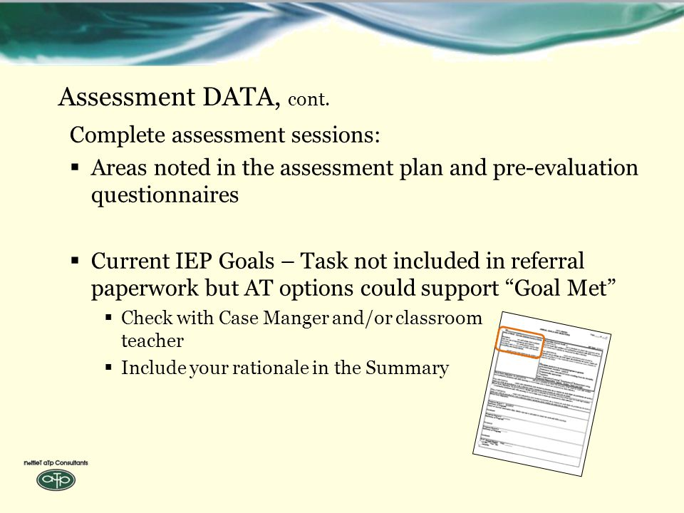 Assessment DATA, cont.