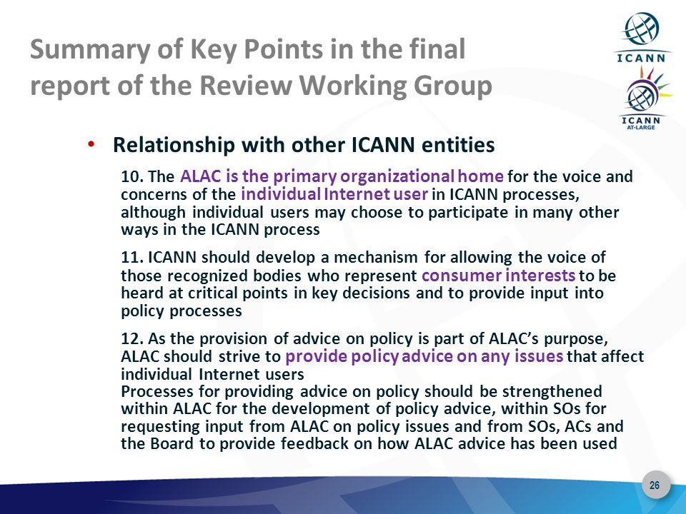26 Summary of Key Points in the final report of the Review Working Group Relationship with other ICANN entities 10.