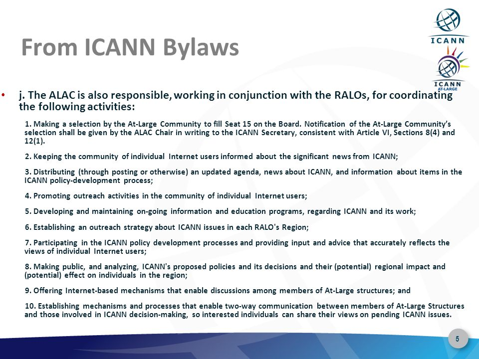 5 From ICANN Bylaws j.