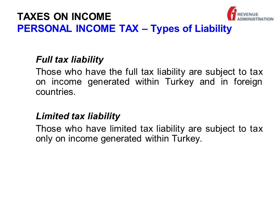 TAXES ON INCOME PERSONAL INCOME TAX TAXATION OF SAVING INCOME NOT SUBJECT TO WITHHOLDING TAX OR EXEMPTION  Interest paid on all credits  Saving income obtained in abroad Decleration in case of exceeding the annual threshold assessed for these kind of income.(1.290 TL for 2012)