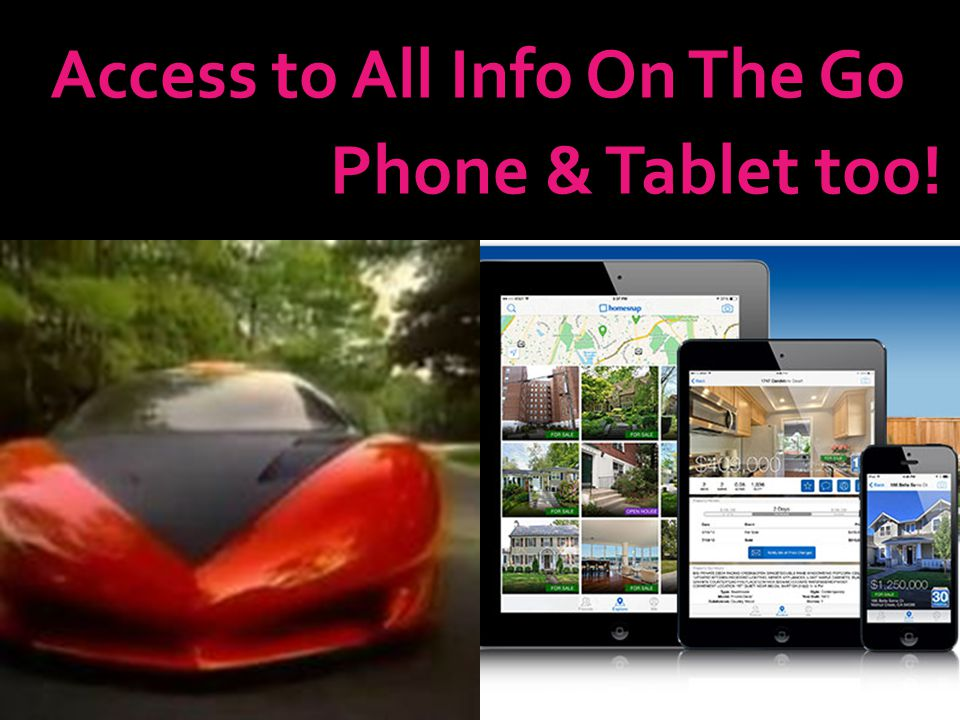 Access to All Info On The Go Phone & Tablet too!