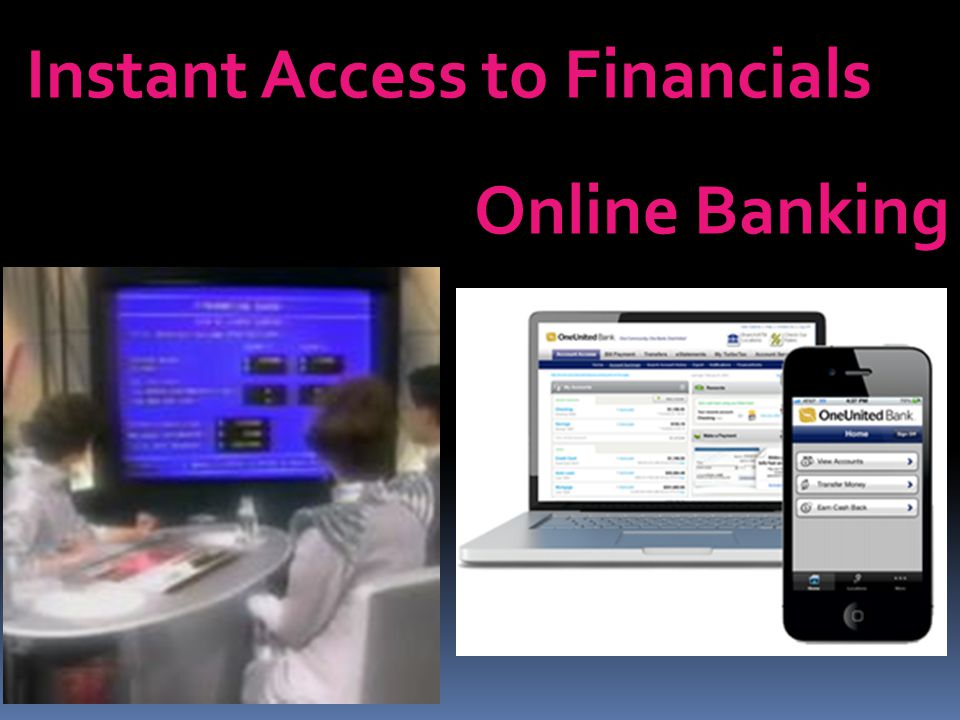 Instant Access to Financials Online Banking