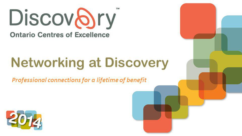 Networking at Discovery Professional connections for a lifetime of benefit