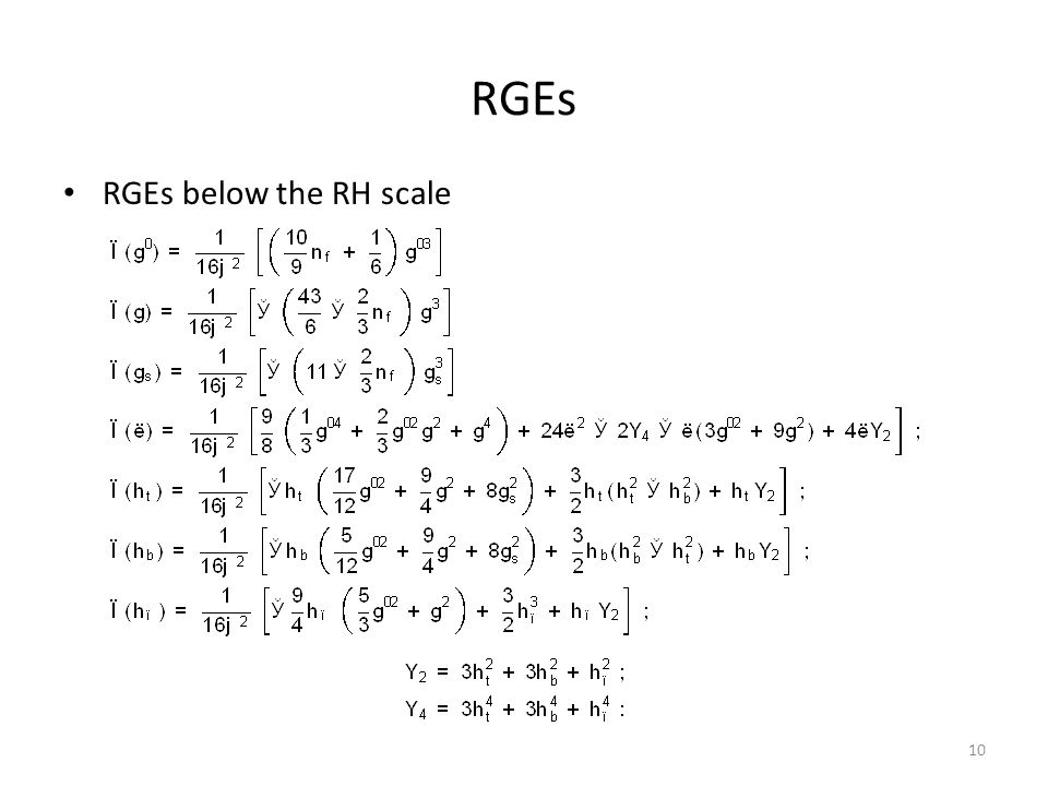 RGEs RGEs below the RH scale 10