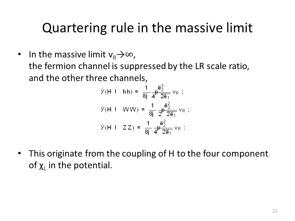 Quartering rule in the massive limit 22