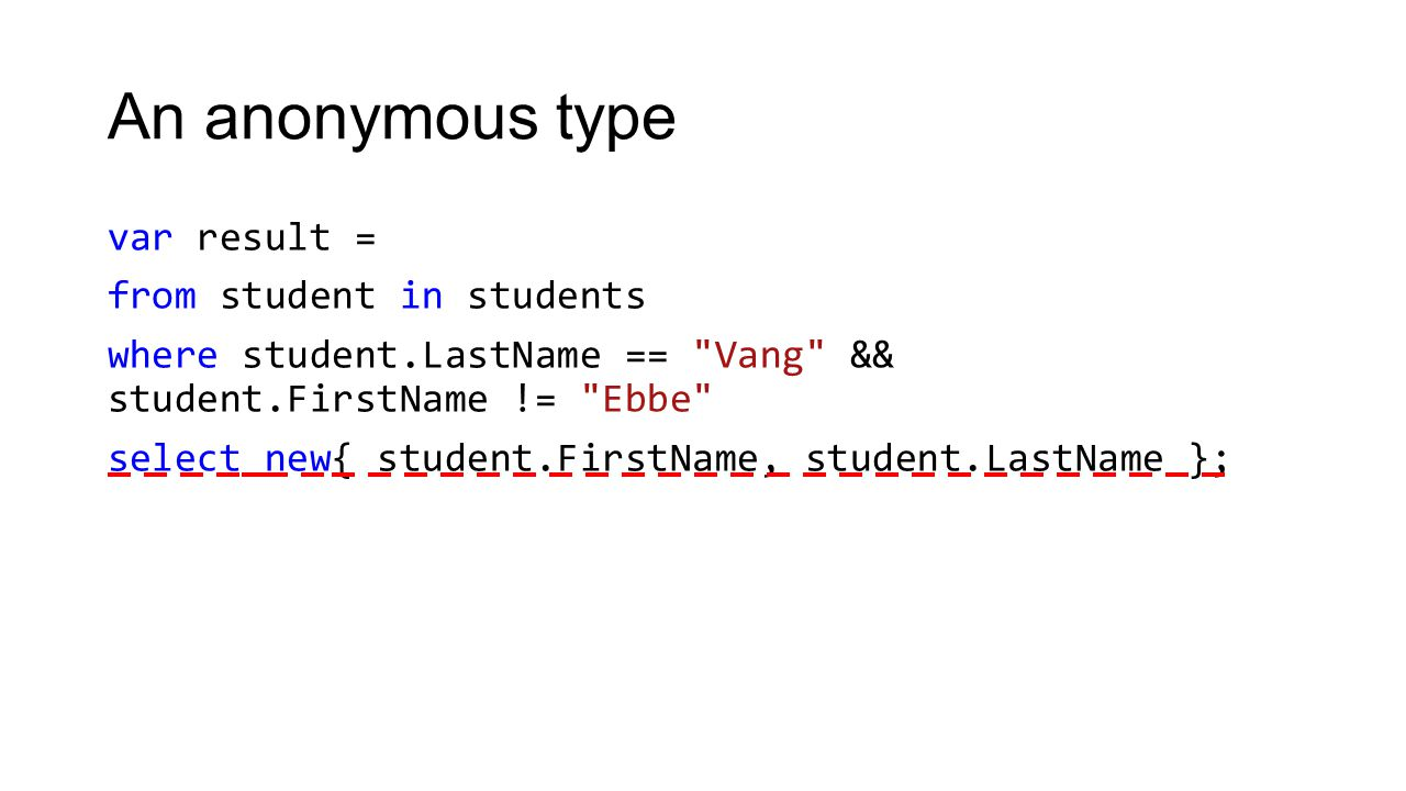 LINQ Exercise 2: Write a LINQ statement that selects all students from the programming course