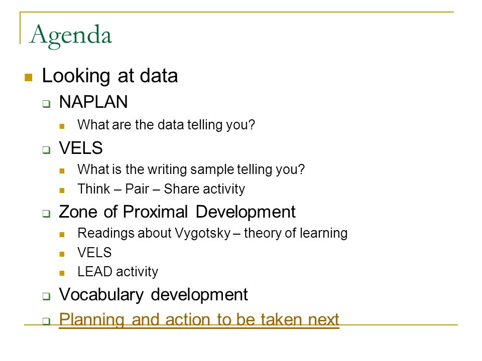 Agenda Looking at data  NAPLAN What are the data telling you.