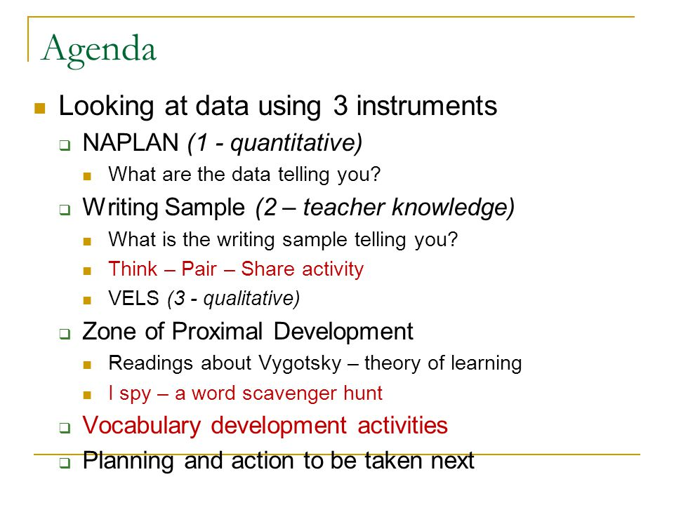 Agenda Looking at data using 3 instruments  NAPLAN (1 - quantitative) What are the data telling you.