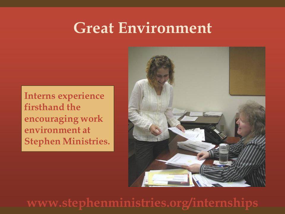 www.stephenministries.org/internships Internship Considerations All internships are paid.