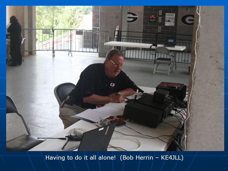 Having to do it all alone! (Bob Herrin – KE4JLL)