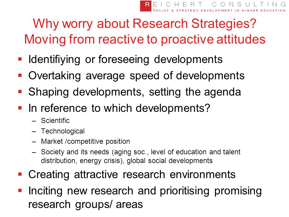 Why worry about Research Strategies.
