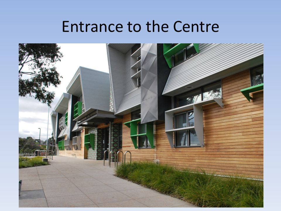 Entrance to the Centre