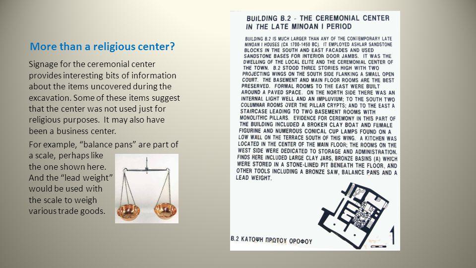 More than a religious center.